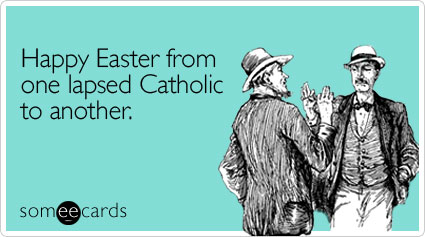 happy-one-lapsed-easter-ecard-someecards